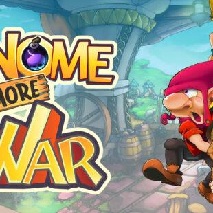 Reseña: Gnome more War, bueno, bonito y barato